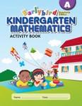 Singapore Math A STD Edition Earlybird Kindergarten Math Activity Book  (CPK, BCK)