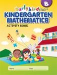 Singapore Math B STD Edition Earlybird Kindergarten Math Activity Book  (CPK, BCK)