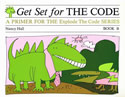 Explode the Code Book B  Get Set For the Code,  Phonics (CPK, BCK,HCOSK)