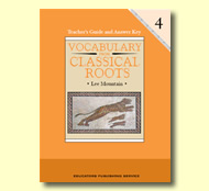 Vocabulary From Classical Roots Grade 4 Teacher's Guide