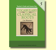 Vocabulary From Classical Roots Grade 5 Teacher's Guide