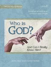 Who is God and Can I Really Know Him? Textbook (Faith-based, HCOS5,CP3, CP4, BC1, BC2, BC3, BC4, BC5, BC6)