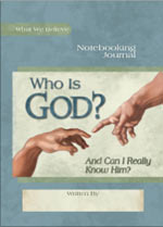 Who Is God? Notebooking Journal (Faith-based, HCOS5, CP3, CP4, BC3, BC4, BC5, BC6)
