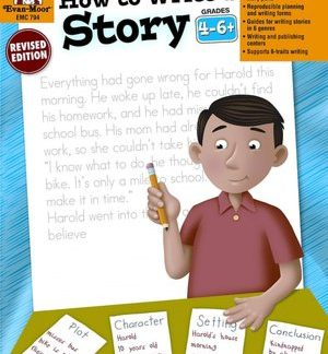 How to Write a Story 4-6 Evan-Moor (BC4,BC5, BC6)