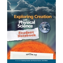Exploring Creation with Physical Science Student Notebook (Apologia, Faith based) HCOS9