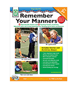 Remember Your Manners  (social skills, BCK, BC1)