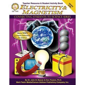 Electricity & Magnetism, Connecting Students to Science Series (BC7, BC9)