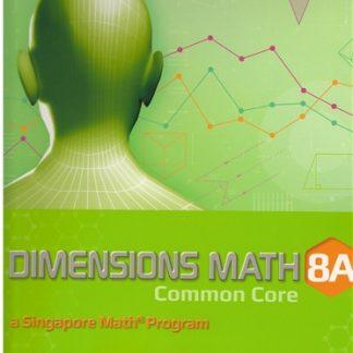 Singapore Math 8A Dimensions Math CC Textbook