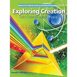 Exploring Creation with Chemistry and Physics Text (Apologia, Faith based, HCOS2,HCOS3,HCOS4, HCOS5,HCOS6, BC2, BC3, BC4, BC5, BC6, BC7)