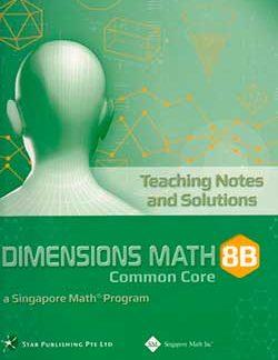 Singapore Math 8B Dimensions Math CC Teaching Notes/Solutions