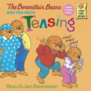 Berenstain Bears Too Much Teasing  (Bullying, BCK, BC1)