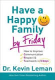 Have a Happy Family by Friday!