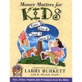 Money Matters for Kids  Author: Larry Burkett
