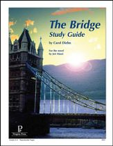 Bridge, Progeny Press Study Guide