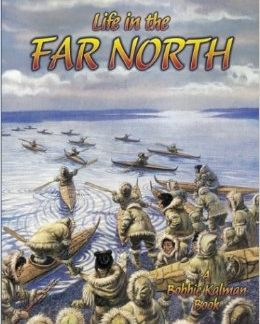 Life in the Far North (First Nations)