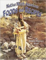 Native North American Foods and Recipes (First Nations)