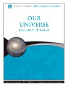 Our Universe Grades 1-8, TEACHER God's Design Series SALE