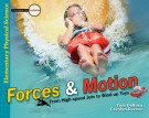Forces and Motion Investigate the Possibilities (Master Books) (Faith-based, CP6, BC5, BC6, HCOS6)