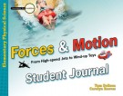 Forces and Motion Investigate the Possibilities Student Journal(Master Books) (Faith-based, CP6, BC5, BC6, HCOS6)