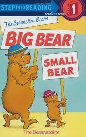 Level 1 Reading: The Berenstain Bears' Big Bear, Small Bear