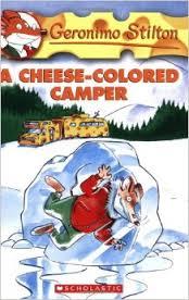 Geronimo Stilton - A Cheese-Colored Camper
