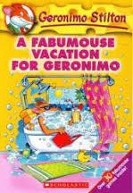 Geronimo Stilton - A Fabumouse Vacation for Geronimo