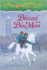 Blizzard of the Blue Moon [With Sticker] ( Magic Tree House #36 )
