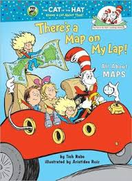 Cat in the Hat There's a Map on My Lap!: All about Maps