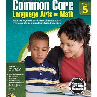 Common Core Language Arts and Math Resource Book Grade 5