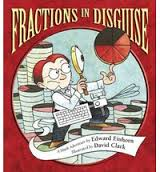 Fractions in Disguise: A Math Adventure ( Charlesbridge Math Adventures (Paperback) )