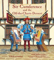 Sir Cumference and the Off-The-Charts Dessert (BC4,BC5)