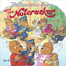 Berenstain Bears and the Nutcracker