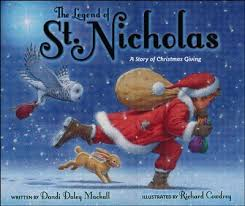 Legend of St. Nicholas: A Story of Christmas Giving