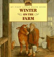 Winter on the Farm ( My First Little House Books)