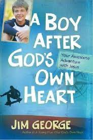 A Boy After God's Own Heart: Your Awesome Adventure with Jesus (Faith, Bible)