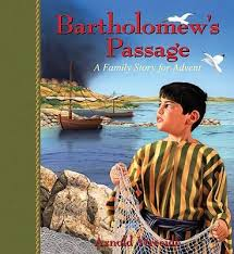 Bartholomew's Passage: A Family Story for Advent (Christmas)