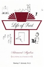 Life of Fred: Advanced Algebra (Algebra 2)