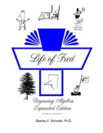 Life of Fred: Beginning Algebra (Algebra 1)