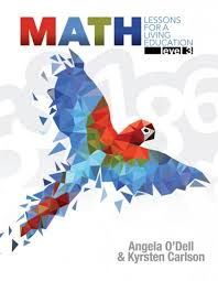 Math Lessons for a Living Education Grade 3 (HCOS3, BC3,Faith Based, Master Books)