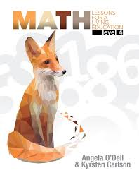 Math Lessons for a Living Education Grade 4 (HCOS4, BC4,Faith Based, Master Books)