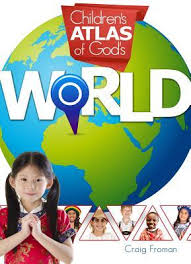Children's Atlas of God's World (Master Books) Faith-based (BC2)