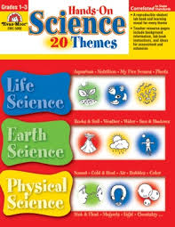 Hands-On Science - 20 Themes, Grades 1-3 (STEM, Life Science, Earth Science, Physical Science)