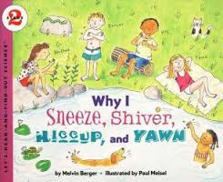 Why I Sneeze, Shiver, Hiccup, & Yawn (Newly Illustrated) ( Let's Read-And-Find-Out Science) (Human Body/ Senses)