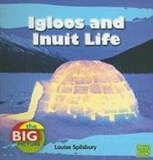 Igloos and Inuit Life ( Big Picture: Homes )