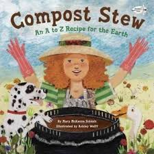 Compost Stew: An A to Z Recipe for the Earth (soil garden, composting)