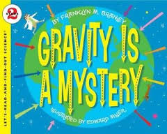 Gravity Is a Mystery (Stage 2) Easy Read
