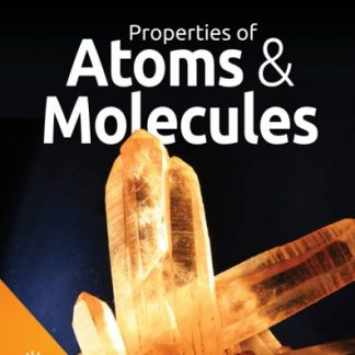 God's Design for Chemistry & Ecology: Properties of Atoms and Molecules (HCOS7, BC7, CP7)