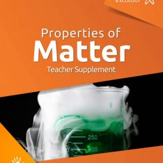 God's Design for Chemistry & Ecology: Properties of Matter (Teacher Supplement, Faith-based, BC3, BC4)