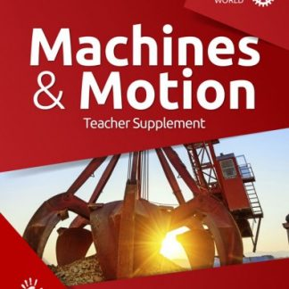 God's Design for the Physical World: Machines and Motion (Teacher Supplement, HCOS5, BC5)
