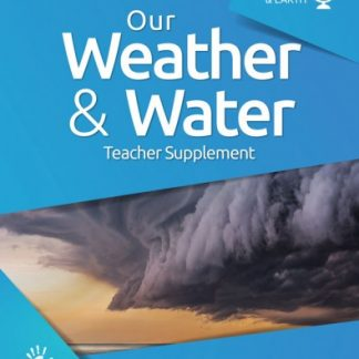 God's Design for Heaven & Earth: Our Weather and Water (Teacher Supplement)